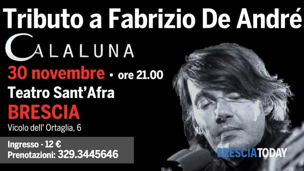 Brescia: Calaluna, tributo a Fabrizio De André - BresciaToday